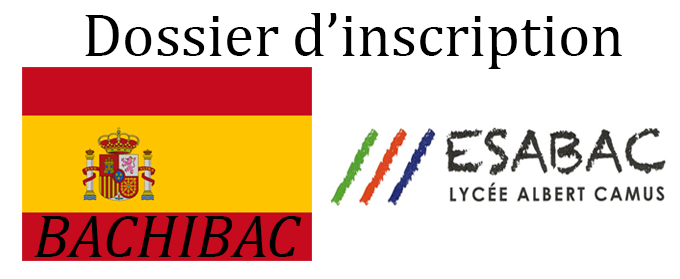 Candidatures sections BACHIBAC & ESABAC